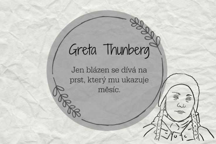 Greta Thunberg | Jen blázen se dívá na prst, který mu ukazuje měsíc.