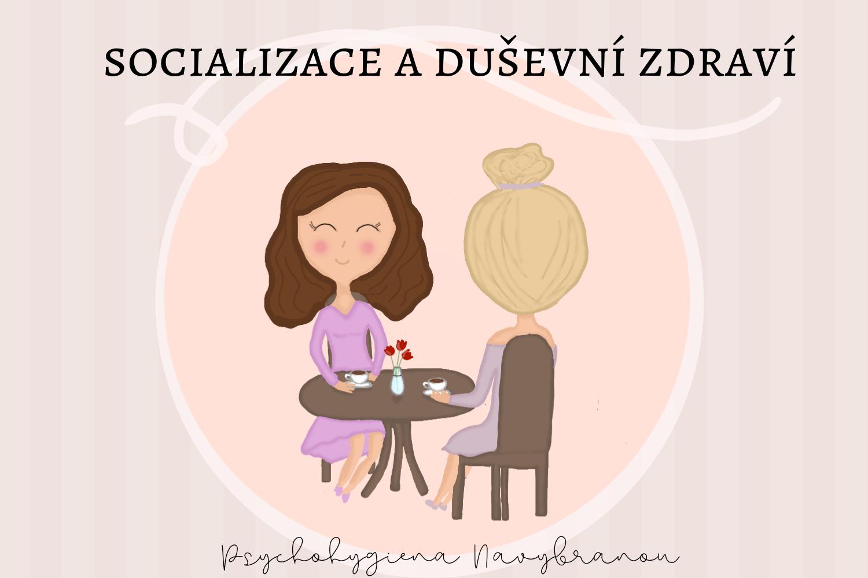socializacea duševní zdraví