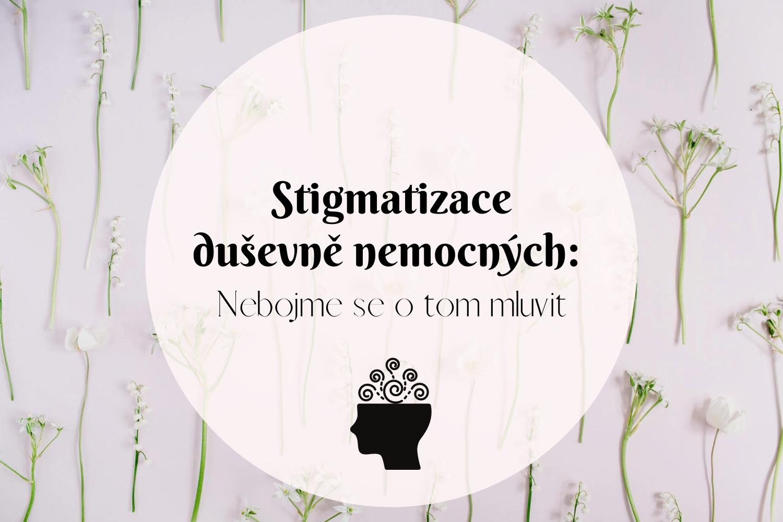 stigmatizace duševně nemocných