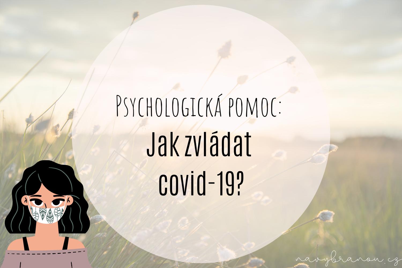psychologická pomoc, jak zvládat covid-19, holka s rouškou