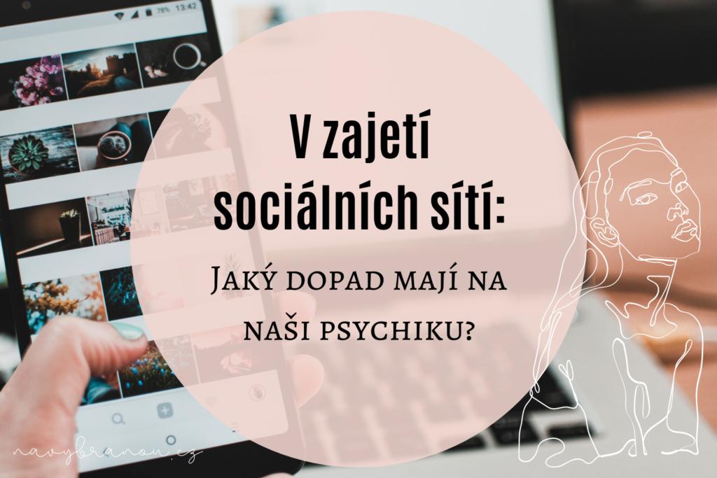 Vliv sociálních sítí na psychiku